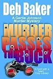 Murder Passes the Buck (A Gertie Johnson Murder Mystery Book 1)