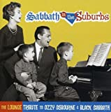 Songtexte von Lounge Brigade - Sabbath in the Suburbs: The Lounge Tribute to Ozzy Osbourne & Black Sabbath