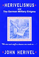 Herivelismus and the German Military Enigma