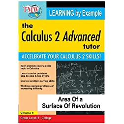 Calculus 2 Advanced Tutor: Area of a Surface f Revolution