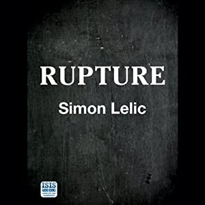 Rupture | [Simon Lelic]