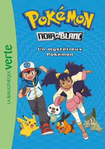 Pokémon noir et blanc, Tome 2 : Un mystérieux Pokémon