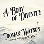 A Body of Divinity | Thomas Watson