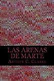 Las Arenas de Marte (Spanish Edition)