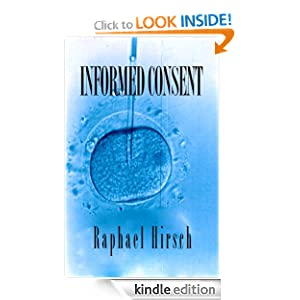 FREE KINDLE BOOK: Informed Consent