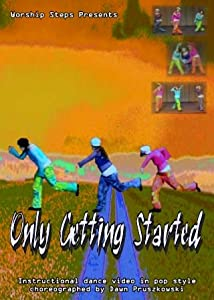 Only Getting Started - Instructional Dance Video in Hip Hop Style