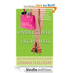 Undercover In High Heels (a humorous romantic hollywood mystery) (High Heels Mysteries)