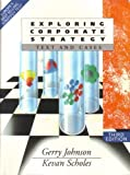Exploring Corporate Strategy: Text and Cases/College (013297441X) by Gerry Johnson