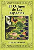 Origen de las Especies (Los Inmortales/ the Immortals) (Spanish Edition)