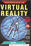 Adventures in Virtual Reality/Includes Book, Disk and 3-D Glasses