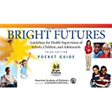 Bright Futures Pocket Guide: Guidelines