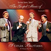 The Gospel Music of the Statler Brothers: Volume 1