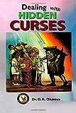 Dealing with Hidden Curses
