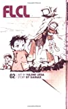 FLCL, Vol. 2 (1591823978) by Gainax