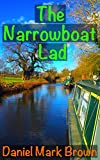 The Narrowboat Lad (The Narrowboat Lad Trilogy Book 1)