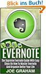 Evernote: The Supreme Evernote Guide...
