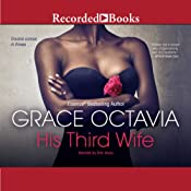 His Third Wife: Southern Scandal, Book 2 | [Grace Octavia]
