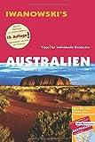 Australien mit Outback - Reiseführer von Iwanowski: Tipps für individuelle Entdecker. Mit Reisekarte und Karten zum Gratis-Download.