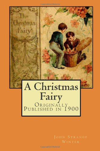 A Christmas Fairy: Originally Published in 1900