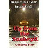 Up from the Snakepit ~ Brian Shell