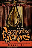 Aggravating Factors: From The Nick Barnum Sealed Case File A Nick Barnum Novel II