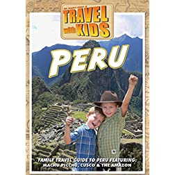 Travel With Kids: Peru