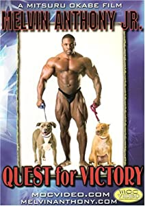 Melvin Anthony: Quest for Victory Bodybuilding