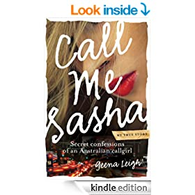 Call Me Sasha: Secret confessions of an Australian callgirl