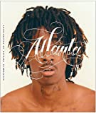 Atlanta: Hip-Hop and the South [Hardcover]