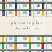 Pigeon English | [Stephen Kelman]