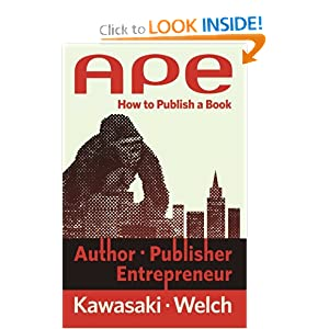 APE: Author, Publisher, Entrepreneur-How To Publish A Book