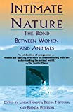 Intimate Nature: The Bond Between Women and Animals