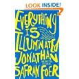 Everything Is Illuminated: A Novel
