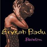 echange, troc Erykah Badu - Baduizm