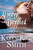 Always Devoted (Search For Love)