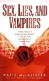 img - for Sex, Lies, and Vampires book / textbook / text book