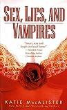 Sex, Lies, and Vampires (The Dark Ones)