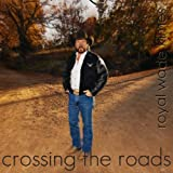 echange, troc Royal Wade Kimes - Crossing Roads