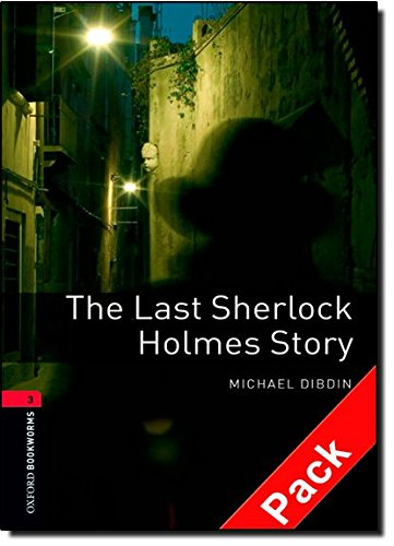Oxford Bookworms Library: Oxford Bookworms. Stage 3: The Last Sherlock Holmes Story CD Pack Edition 08: 1000 Headwords