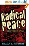 Radical Peace: People Refusing War