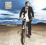 Donde Hay Musica - Eros Ramazzotti