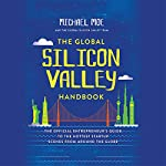 The Global Silicon Valley Handbook | Michael Moe