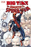 Humberto Ramos Dan Slott Spider-Man: Big Time (Amazing Spider-Man)