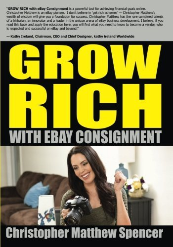 grow-rich-with-ebay-consignment-by-mr-christopher-matthew-spencer-2014-03-05