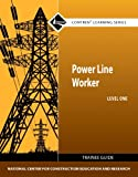 Power Line Worker Level 1 Trainee Guide (Contren Learning)