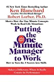 img - for Putting the One Minute Manager to Work: How to Turn the 3 Secrets into Skills book / textbook / text book