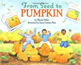 From Seed to Pumpkin (Let's-Read-and-Find-Out Science 1) (0060280387) by Pfeffer, Wendy