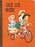 img - for See Us Ride: Fourth-Level Pre-Primer of Companion Books (The Developmental Reading Series, A Basic Reading Program) book / textbook / text book