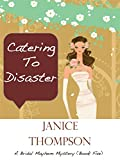 Catering to Disaster (The Bridal Mayhem Mystery Series Book 5)