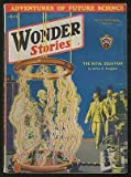 [Pulp magazine]: Wonder Stories --- April 1933 (Volume 4, Number 11)